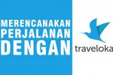 Merencanakan perjalanan dengan Traveloka