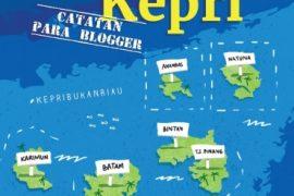 Jelajah Kepri (Catatan Para Blogger)
